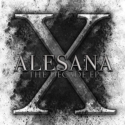 Decade by ALESANA (2014-04-01)