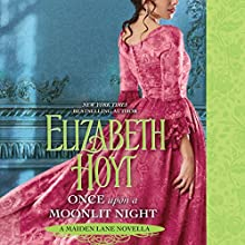 Once upon a Moonlit Night: A Maiden Lane Novella Audiobook by Elizabeth Hoyt Narrated by Ashford McNab
