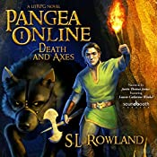 Pangea Online Book One: Death and Axes: A LitRPG Novel | [S. L. Rowland]