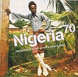 echange, troc Compilation, Segun Bucknor - Nigeria 70, The Definitive Story Of 1970'S Funky Lagos