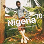 Nigeria 70, The Definitive Story Of 1...