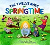 img - for The Twelve Days of Springtime: A School Counting Book book / textbook / text book