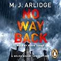 No Way Back Audiobook by M. J. Arlidge Narrated by Rosie Jones
