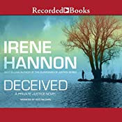 Deceived: Private Justice, Book 3 | [Irene Hannon]