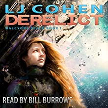 Derelict (       UNABRIDGED) by LJ Cohen Narrated by Bill Burrows