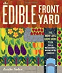 The Edible Front Yard: Creating Curb...