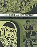 Gilbert Hernandez Luba and Her Family: A Love and Rockets Book (Love & Rockets)