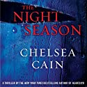 The Night Season (       UNABRIDGED) by Chelsea Cain Narrated by Christina Delaine