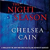The Night Season | [Chelsea Cain]
