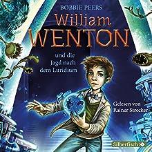 William Wenton und die Jagd nach dem Luridium (William Wenton 1) Hörbuch von Bobbie Peers Gesprochen von: Rainer Strecker