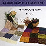 img - for Four Seasons Throws book / textbook / text book