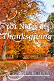 101 Notes of Thanksgiving (101 God Notes)