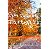 101 Notes of Thanksgiving (101 God Notes Book 2) ~ Pauline Creeden