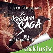 Die Auftragsmörderin (Die Krosann-Saga - Lehrjahre 1) | Sam Feuerbach