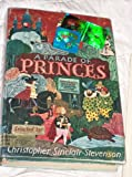 img - for A Parade of Princes book / textbook / text book