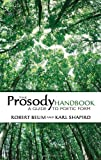 The Prosody Handbook: A Guide to Poetic Form (Dover Books on Literature & Drama) (048644967X) by Beum, Robert