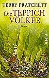 'Die Teppichvölker: Roman' von 'Terry Pratchett'