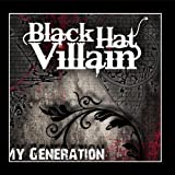 Black Hat Villain - My Generation