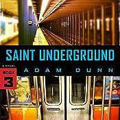 Saint Underground | Adam Dunn
