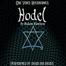 Hodel (       UNABRIDGED) by Shalom Aleichem Narrated by David Ian Davies