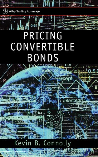 Pricing Convertible Bonds, by Kevin B. Connolly