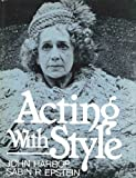 Acting with Style (0130030619) by Harrop, John