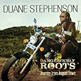 Dangerously Roots