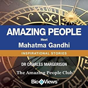 Meet Mahatma Gandhi: Inspirational Stories | [Charles Margerison]