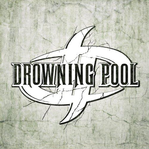 Drowning Pool Drowning Pool Drowning Pool