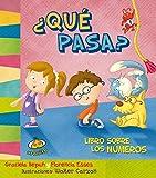 img - for Que pasa? Libro sobre los numeros (Spanish Edition) (Estoy Aprendiendo) book / textbook / text book