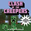 Clash of the Creepers (       UNABRIDGED) by Winter Morgan Narrated by Luke Daniels