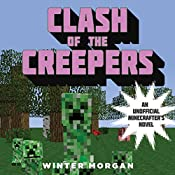 Clash of the Creepers | Winter Morgan