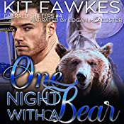 One Night with a Bear: Emerald City Shifters, Book 4 | Kit Tunstall, Kit Fawkes