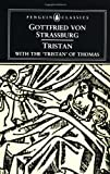 Tristan: With the Surviving Fragments of the Tristran of Thomas (Penguin Classics)