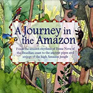 A Journey in the Amazon