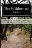 The Wilderness Trail