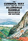 Cumbria Way and the Allerdale Ramble: a Walking Guide (Cicerone Guide) (1852842423) by Watson, Jim