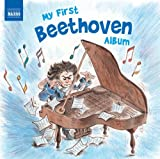 Various Artists Beethoven: My First Beethoven Album (Naxos: 8578206)