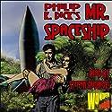 Mr. Spaceship (       UNABRIDGED) by Philip K. Dick Narrated by Stefan Rudnicki