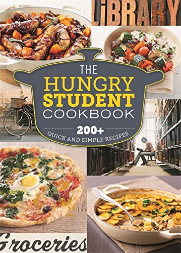 the-hungry-student-cookbook-200-quick-and-simple-recipes-the-hungry-cookbooks