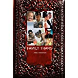 Family Thang ~ James Henderson