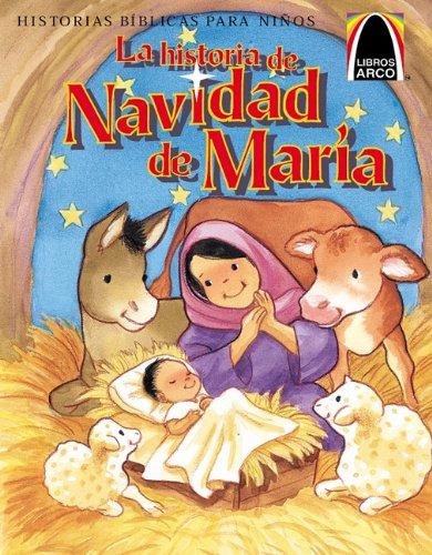 La Historia de Navidad de Maria (Arch Bks)