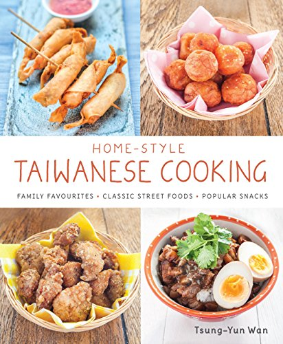 Home-Style Taiwanese Cooking by Tsung Yun Wan