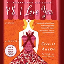 PS, I Love You: A Novel (       UNABRIDGED) by Cecelia Ahern Narrated by Amy Creighton