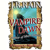 Vampire Dawn: Vampire for Hire, Book 5 | J. R. Rain