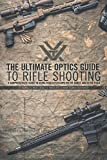 img - for The Ultimate Optics Guide to Rifle Shooting book / textbook / text book