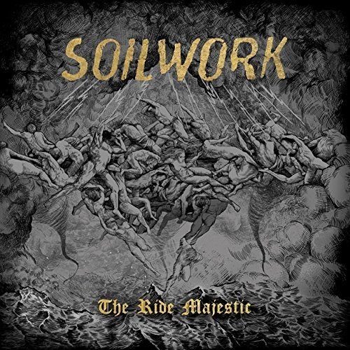 The Ride Majestic by Soilwork (2015-08-03)