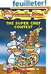 Geronimo Stilton #58: the Super Chef...