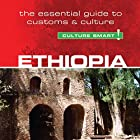 Ethiopia - Culture Smart!: The Essential Guide to Customs & Culture Hörbuch von Sarah Howard Gesprochen von: Peter Noble