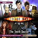 Doctor Who at the BBC: The Tenth Doctor  by BBC Audiobooks Narrated by Elisabeth Sladen